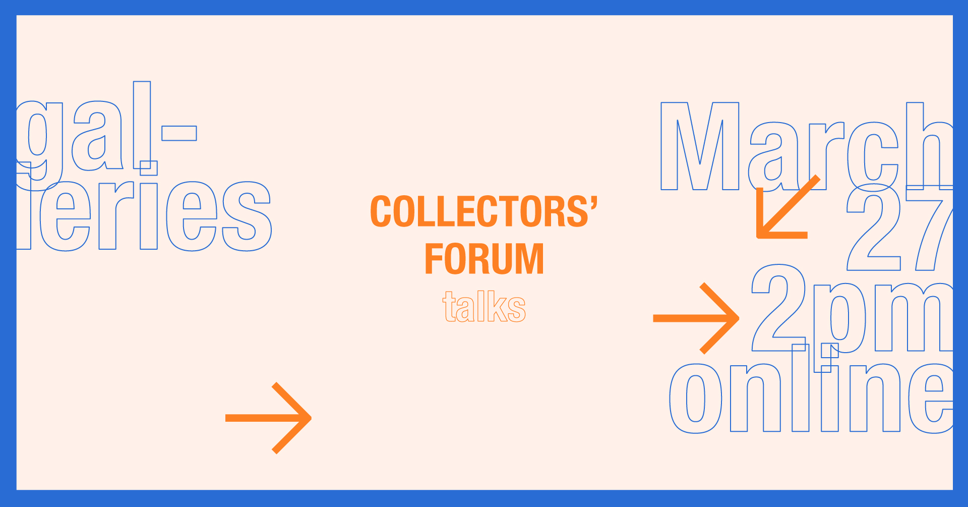 The Open Arts Foundation presents the first event of the Spring Collectors Forum 2021