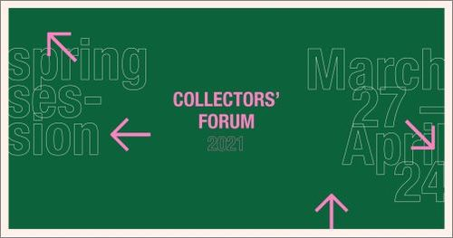 The Open Arts Foundation Presents Collectors' Forum 2021