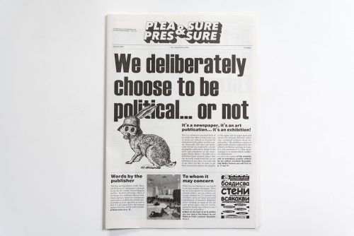 Meeting between Art and Politics: Pop-up Exhibition and Presentation of the Newspaper Pleasure & Pressure