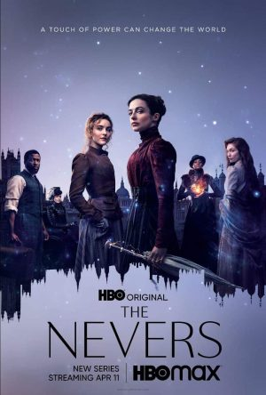 Trailer for the Upcoming Victorian Fantasy Series by HBO The Nevers