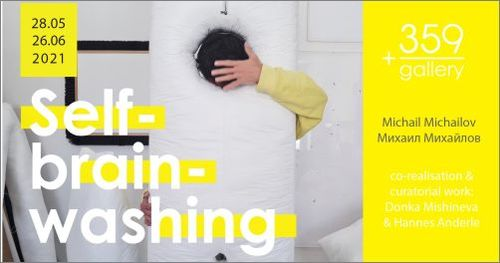 Self-brainwashing —  Exhibition by Mikhail Mihailov