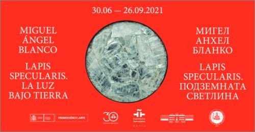 """Lapis specularis. The underground light"" —  Exhibition of the Spanish artist Miguel Angel Blanco"